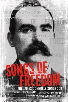 Songs of Freedom: The James Connolly Songbook, Connolly, James