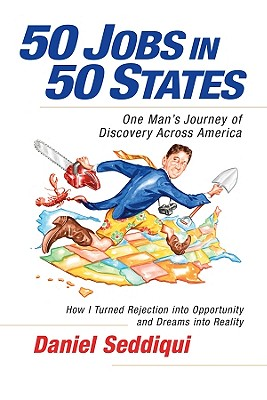 Image for 50 Jobs in 50 States: One Man's Journey of Discovery Across America (BK Life (Paperback))