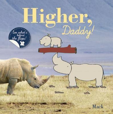 Higher, Daddy! (Clavis Toddler: Language Development)