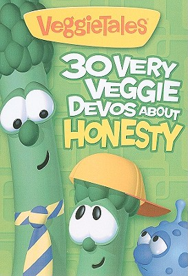 Image for 30 Very Veggie Devos about Honesty (Big Idea Books / VeggieTales)