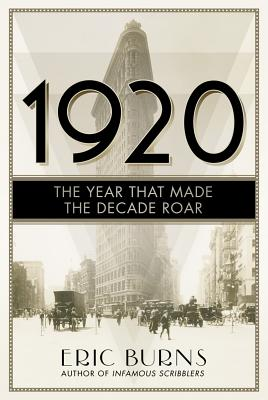 Image for 1920 The Year That Made The Decade Roar