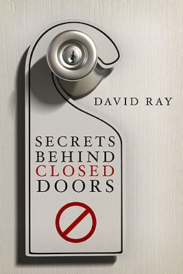 Image for Secrets Behind Closed Doors