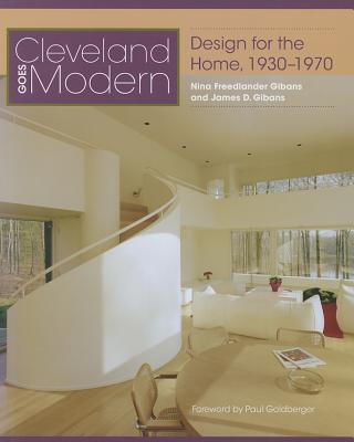Image for Cleveland Goes Modern: Design for the Home, 1930-1970