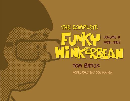 The Complete Funky Winkerbean, Volume 3, 1978-1980 (Black Squirrel Books), Batiuk, Tom