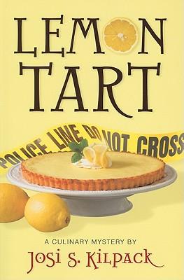 Lemon Tart: A Culinary Mystery, JOSI S. KILPACK