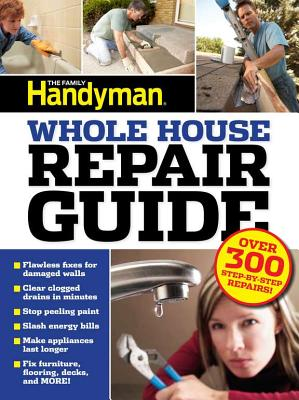 Image for UC Family Handyman Whole House Repair Guide: Over 300 Step-by-Step Repairs!