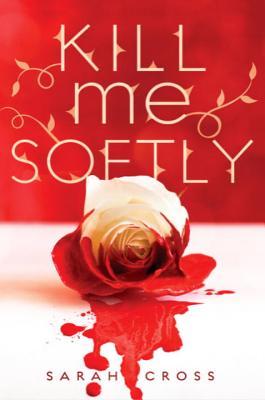 Image for Kill Me Softly