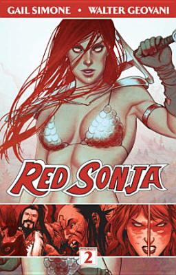 Red Sonja Volume 2: The Art of Blood and Fire, Simone, Gail