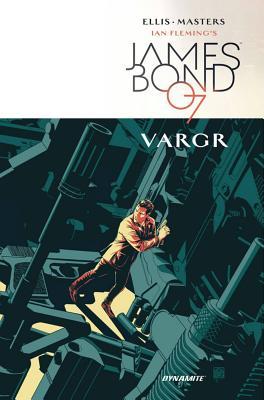 Image for IAN FLEMING'S JAMES BOND 007 VOLUME 1: VARGR