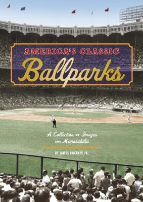 Image for America's Classic Ballparks