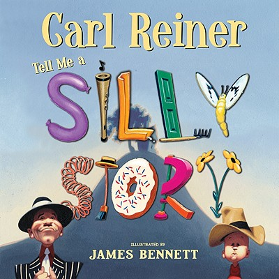 Tell Me A Silly Story, Carl Reiner