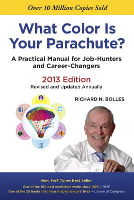 Image for What Color Is Your Parachute? 2013: A Practical Manual for Job-Hunters and Career-Changers