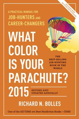 Image for What Color Is Your Parachute? 2015: A Practical Manual for Job-Hunters and Career-Changers