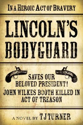 Image for Lincoln's Bodyguard (Lincoln's Bodyguard Series)