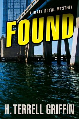 Image for Found (A Matt Royal Mystery)