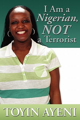 Image for I am a Nigerian, Not a Terrorist