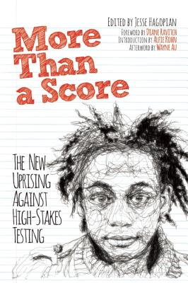 Image for More Than a Score: The New Uprising Against High-Stakes Testing