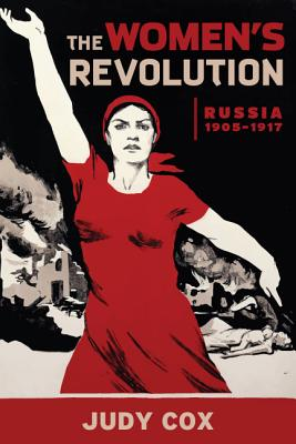 Image for The Women's Revolution: Russia 19051917
