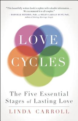 Image for Love Cycles: The Five Essential Stages of Lasting Love