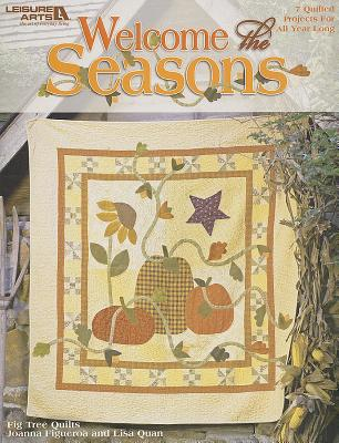 Image for Welcome the Seasons  (Leisure Arts #3634)