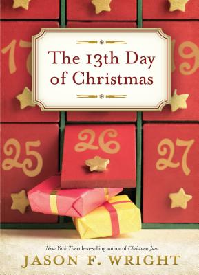 The 13th Day of Christmas, Jason F. Wright