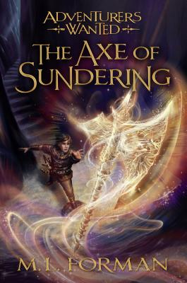 Image for Adventurers Wanted, Book 5: The Axe of Sundering