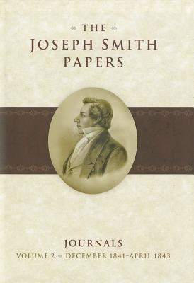 Image for The Joseph Smith Papers: Journals: December 1841-April 1843