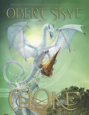 Choke (Pillage Trilogy), Obert Skye