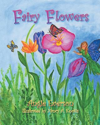 Fairy Flowers, Everson, Angie
