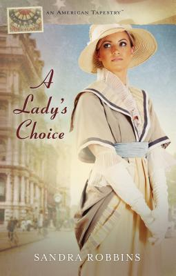 Image for A Lady's Choice (American Tapestries series)