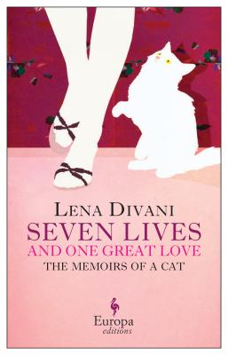 Image for SEVEN LIVES AND ONE GREAT LOVE: MEMOIRS A OF A CAT