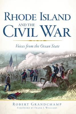 Image for Rhode Island and the Civil War: Voices from the Ocean State