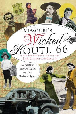 Missouri's Wicked Route 66, Livingston-Martin, Lisa