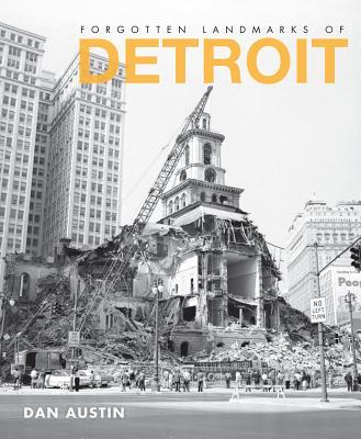 Image for Forgotten Landmarks of Detroit (Lost)