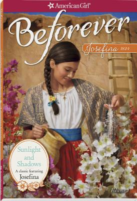 Image for Sunlight and Shadows: A Josefina Classic Volume 1 (American Girl)