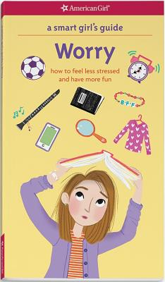 Image for A Smart Girl's Guide: Worry