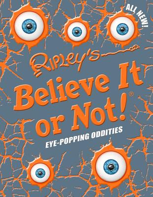 Image for Ripley's Believe It Or Not! Eye-Popping Oddities (12) (ANNUAL)