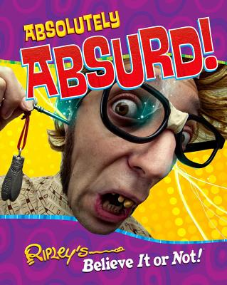 Image for Ripley's Believe It Or Not: Absolutely Absurd (10) (CURIO)