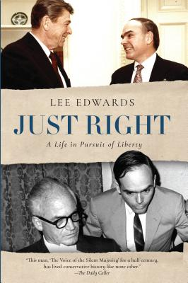 Image for Just Right: A Life in Pursuit of Liberty