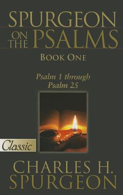Image for Spurgeon On The Psalms: Book One: Psalm 1 Through Psalm 25