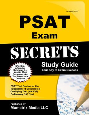Image for PSAT Exam Secrets Study Guide: PSAT Test Review for the National Merit Scholarship Qualifying Test (NMSQT) Preliminary SAT Test