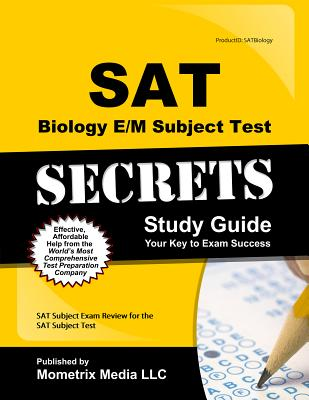 Image for SAT Biology E/M Subject Test Secrets Study Guide: SAT Subject Exam Review for the SAT Subject Test (Mometrix Secrets Study Guides)