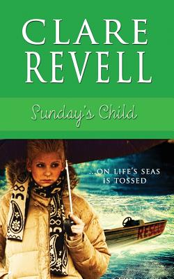 Sunday's Child, Revell, Clare