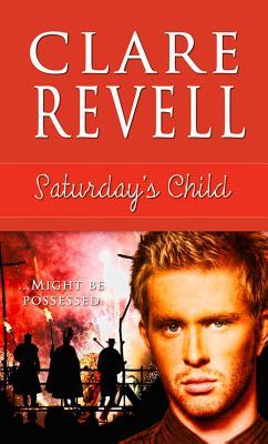 Saturday's Child, Revell, Clare