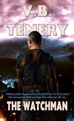 The Watchman, Tenery, V.B.