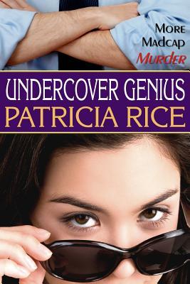 Undercover Genius: A Family Genius Mystery (Family Genius Mysteries) (Volume 2), Rice, Patricia