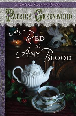 Image for As Red as Any Blood (Wisteria Tearoom Mysteries) (Volume 6)