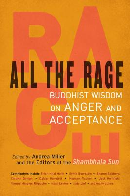 Image for All the Rage: Buddhist Wisdom on Anger and Acceptance