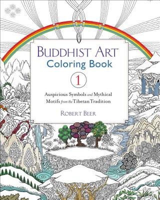 Image for Buddhist Art Coloring Book 1: Auspicious Symbols and Mythical Motifs from the Tibetan Tradition