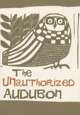 Image for The Unauthorized Audubon